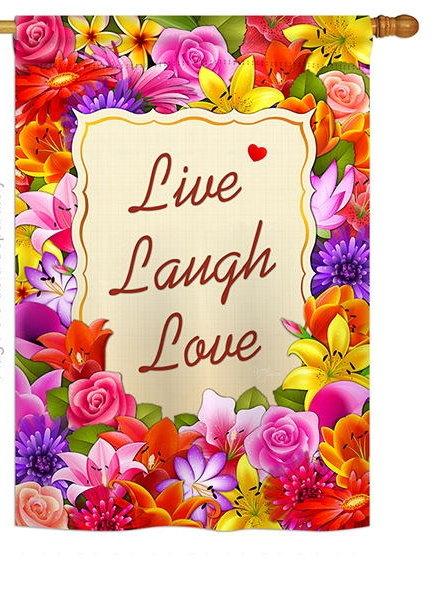 Live, Laugh, Love House Flag