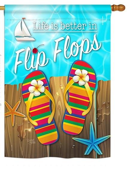 Better in Flip Flops House Flag