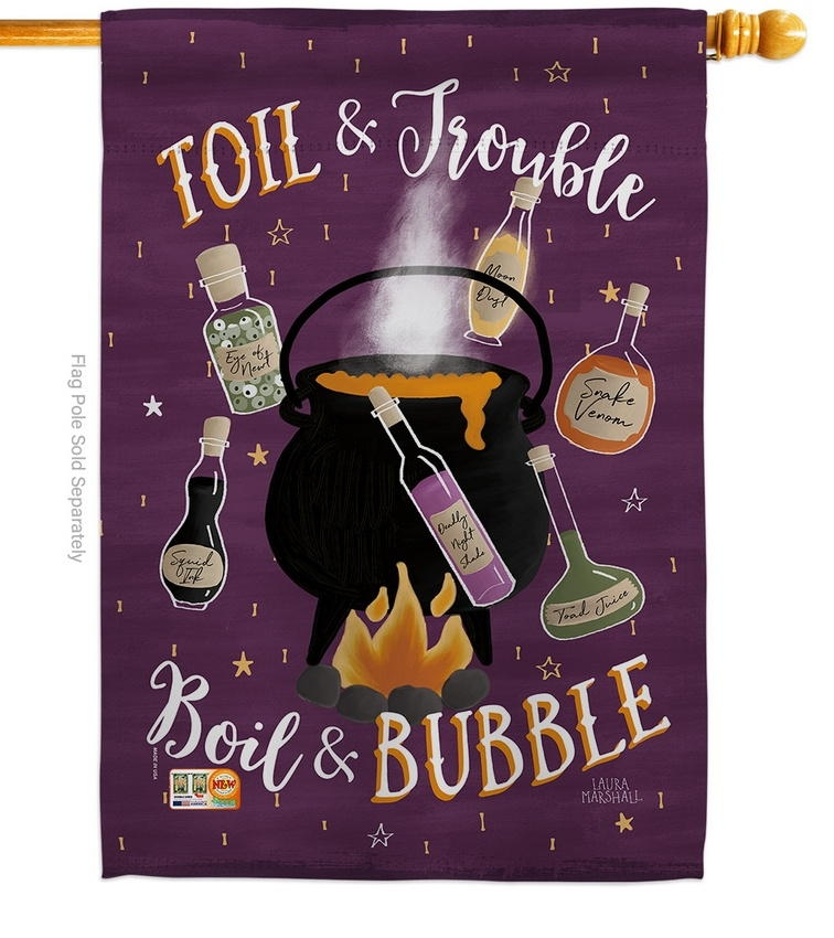 Toil And Trouble House Flag