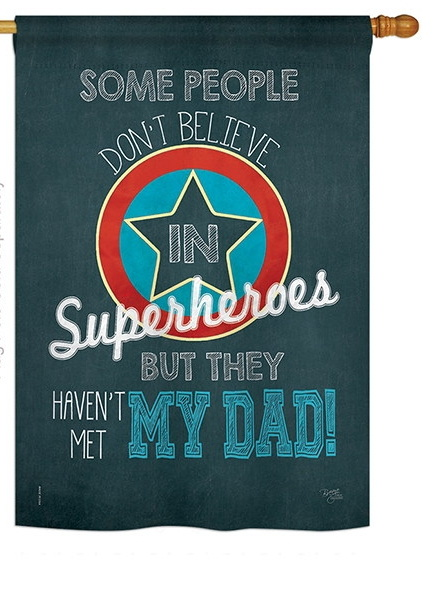 Superhero Dad House Flag