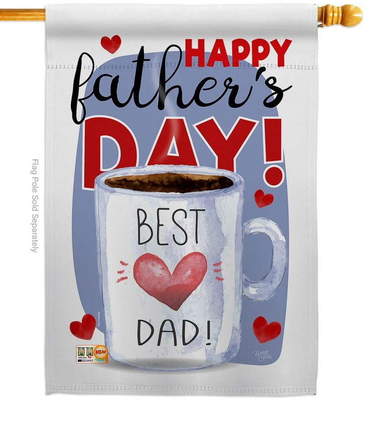 Happy Best Dad Day House Flag