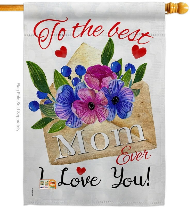 To The Best Mom House Flag