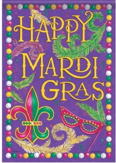 Happy Mardi Gras Dura Soft Garden Flag