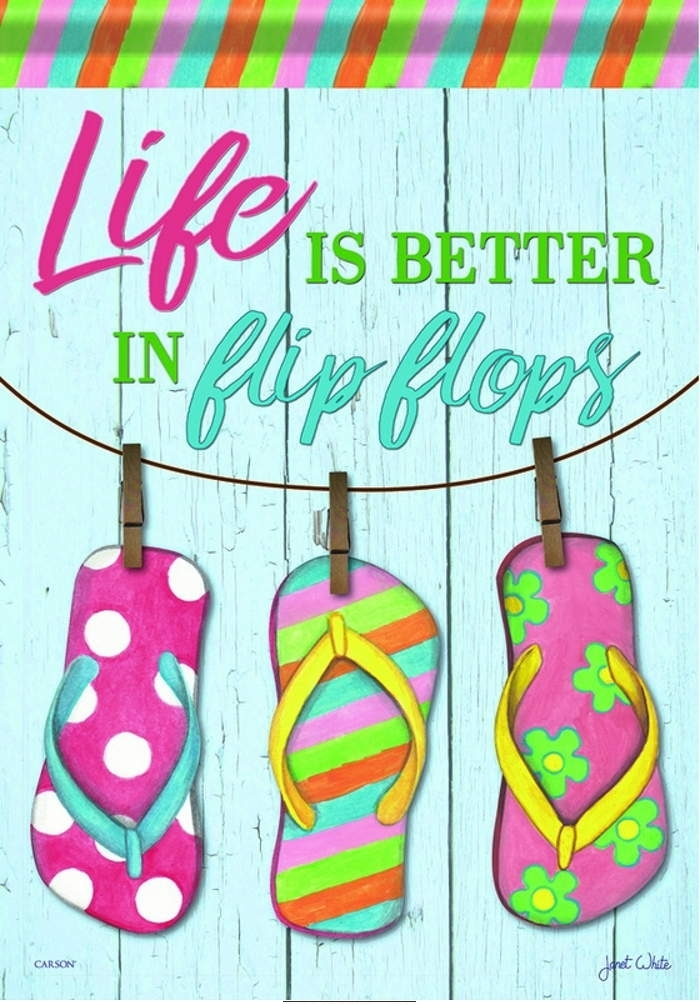 Life Is Better In Flip Flops House Flag