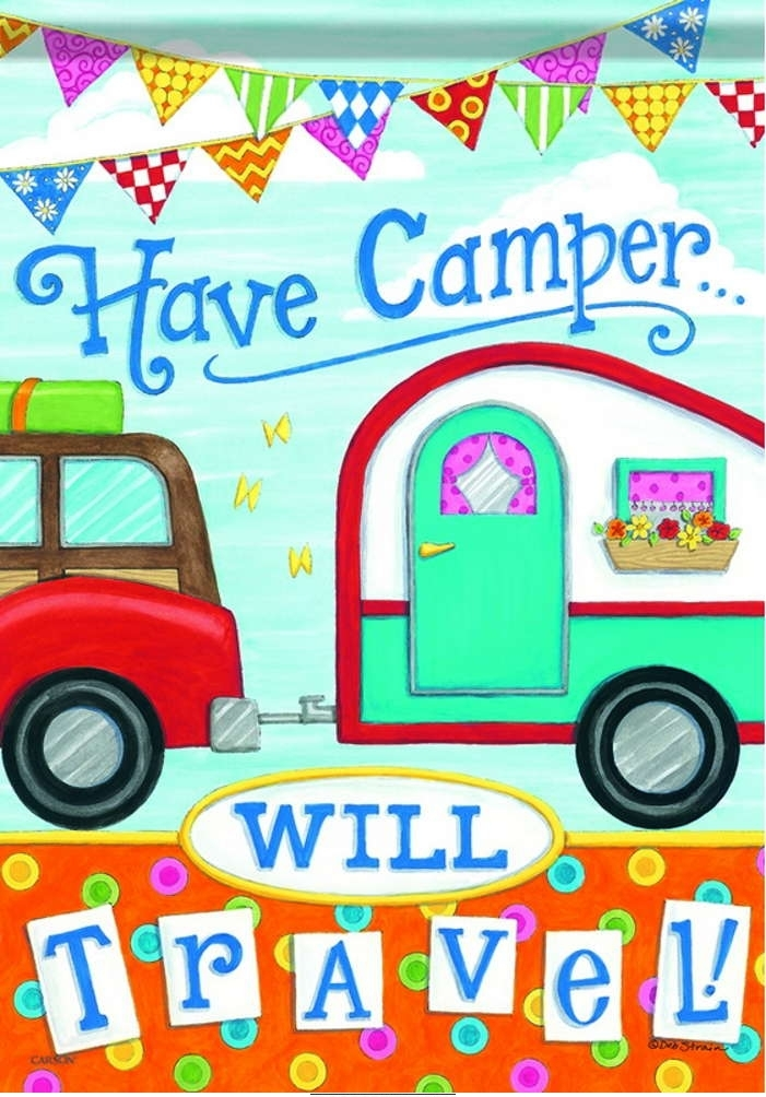 Have Camper Will Travel House Flag