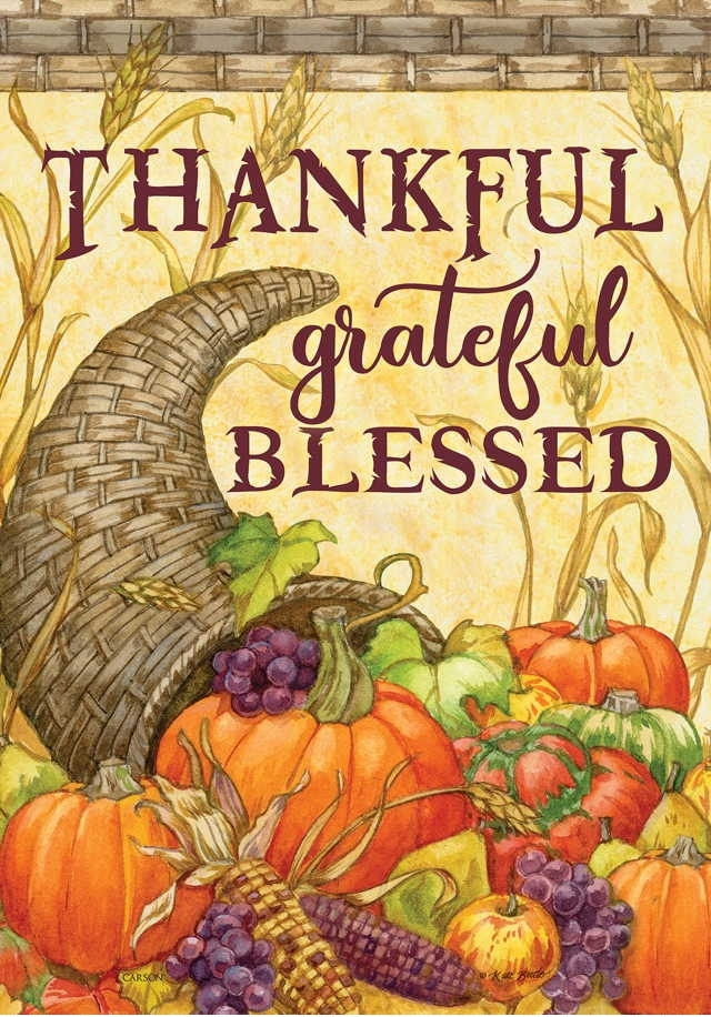 Thankful Grateful Blessed Garden Flag