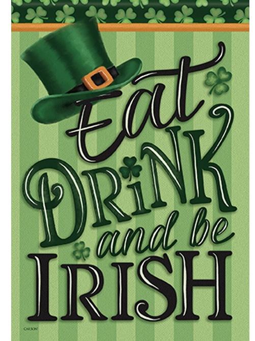 Eat, Drink, Be Irish House Flag