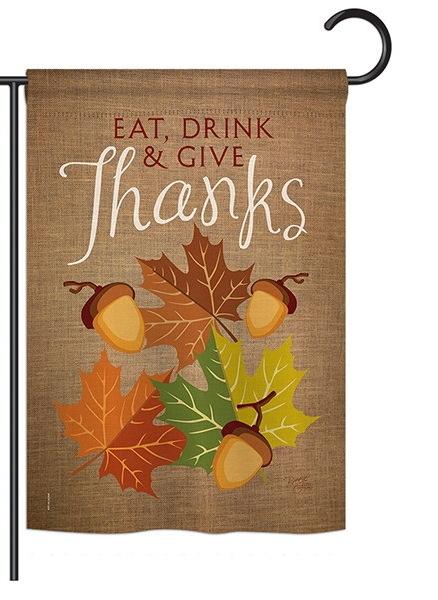Eat, Drink & Give Garden Flag