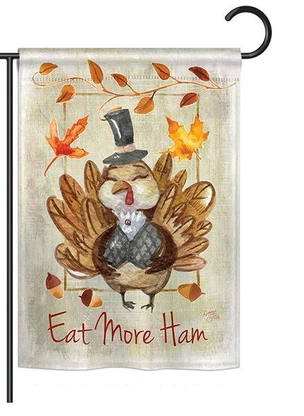 Eat More Ham Garden Flag