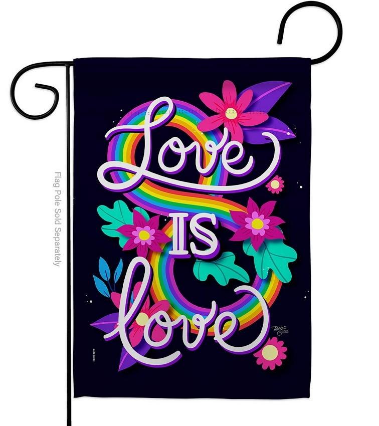 Love Is Love Garden Flag