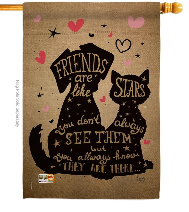 Friends Are Like Stars House Flag