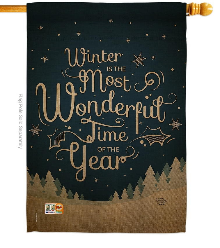 Winter Is Most Wonderful Time House Flag