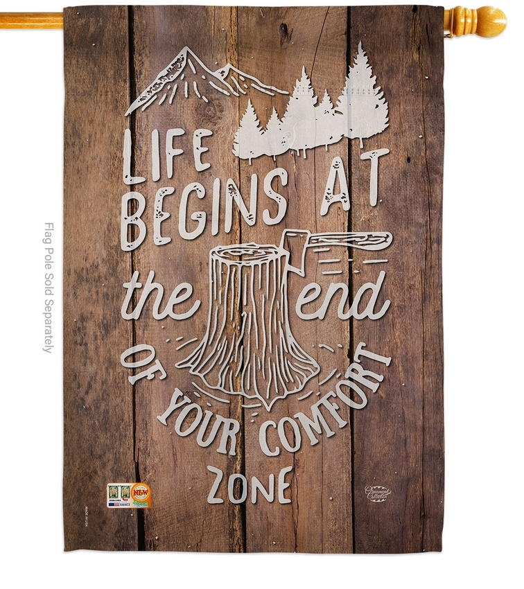 End Of Your Comfort Zone House Flag