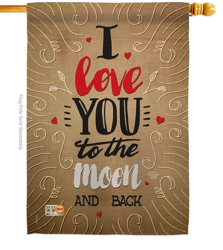 I Love You To The Moon House Flag