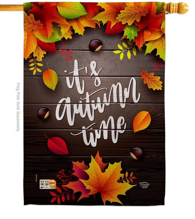 It's Autumn Time Leaves House Flag