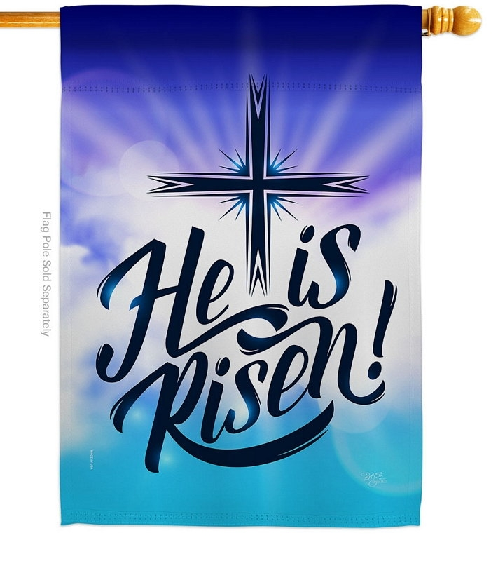 He Is Risen Decorative House Flag