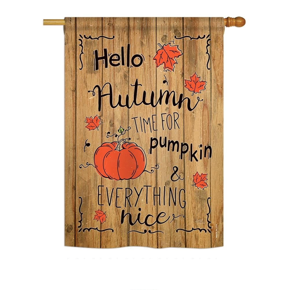 Hello Autumn Time For Pumpkin House Flag