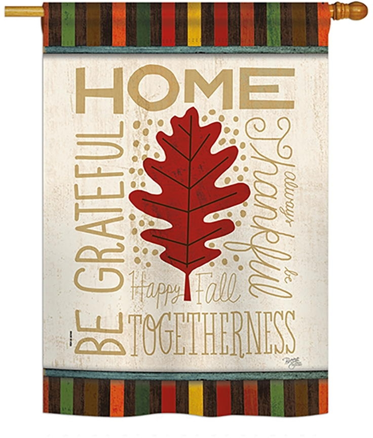 Home Be Grateful House Flag