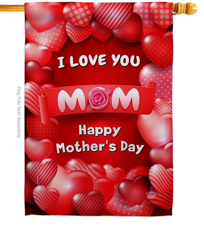 Love You Mom House Flag