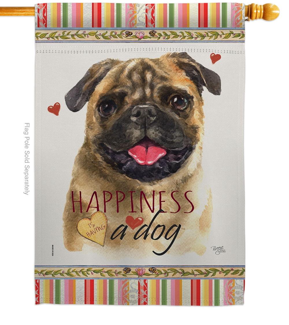 Pug Happiness House Flag