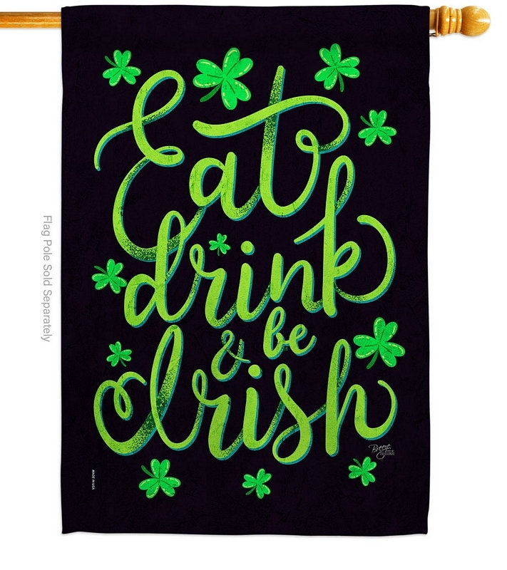 Eat Drink Irish House Flag