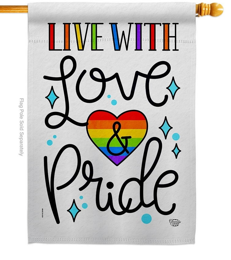 Live With Love House Flag